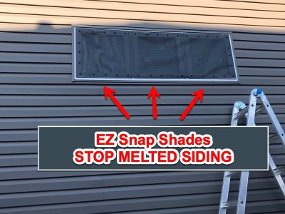 EZ Snap Shades Stop Melted Siding Review Photo from Brad W