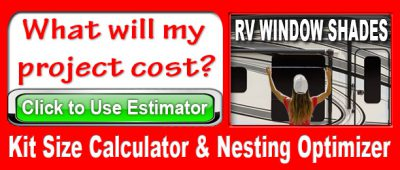 Kit Size Calculator for RV Shades - Click for Estimate