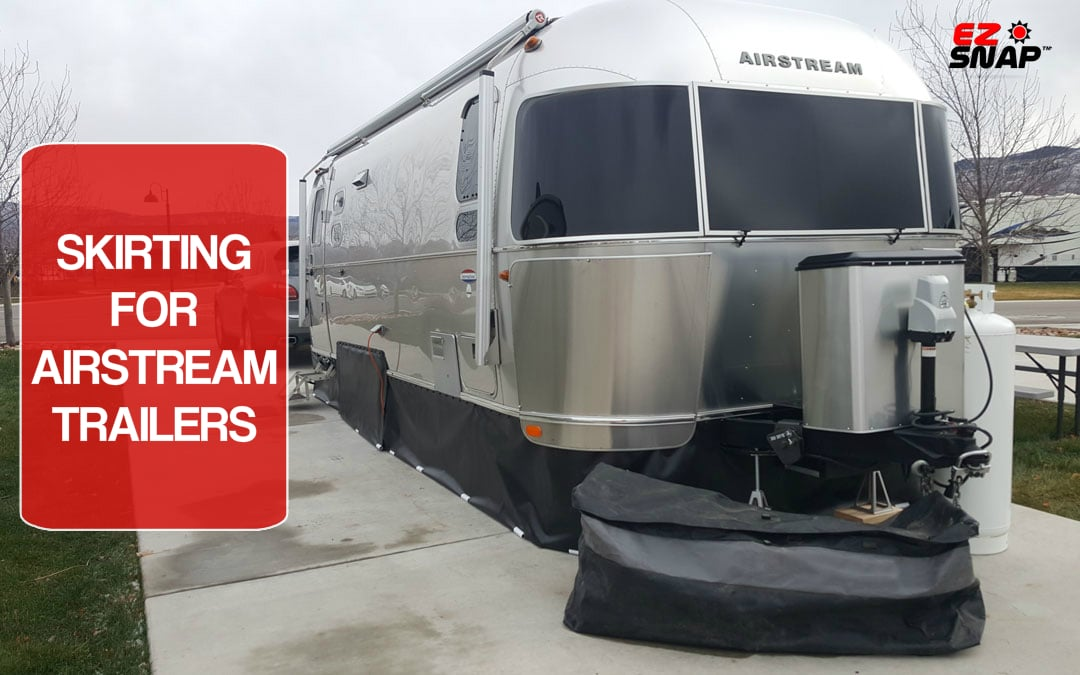 The Perfect Skirting For Airstreams